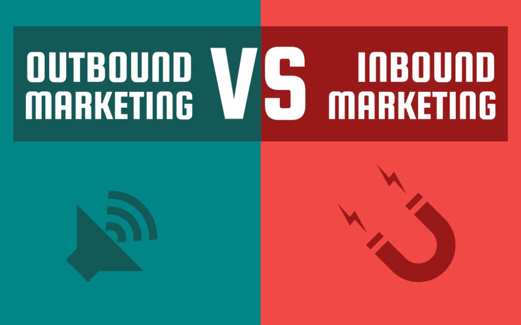 Outbound marketing X Inbound Marketing